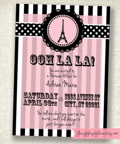 Paris Theme- Pink and Black PRINTABLE Party Invitations
