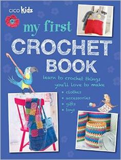 My First Crochet Book is a comprehensive #crochet book geared towards children.