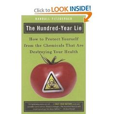 The Hundred-Year Lie is about the thousands of chemicals in our food, medicine, and environment that are destroying our health, the politics that allow their continued presence, and how to protect yourself and your family.