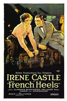 French Heels (1922) Stars: Irene Castle, Ward Crane, Charles K. Gerrard ~ Director: Edwin L. Hollywood