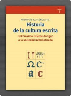 Antonio Castillo Gómez (coord.), Historia de la cultura escrita
