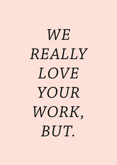 WE LOVE YOUR WORK Art Print
