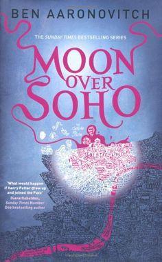 Moon Over Soho / Ben Aaronovitch