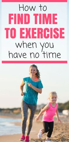 How to find time to workout when you have no time!