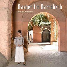 annetted.dk - Boeken - Maskers uit Marrakech