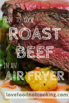 Perfect air fryer roast beef - cook classic roast beef in an air fryer. This simple recipe uses herbs, salt and olive oil, for a tender, flavorsome roast. Air Fryer Recipes Low Carb, Air Fryer Dinner Recipes, Cooking Roast Beef, Roast Beef Recipes, Cooking Bacon, Cooking Turkey, Pork Roast, Chicken Recipes, Nuwave Air Fryer