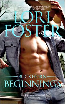 BUCKHORN BEGINNINGS by Lori Foster