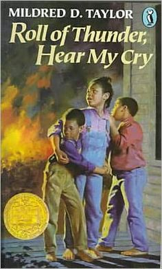 Roll of Thunder, Hear My Cry by Mildred D. Taylor, Mildred D.