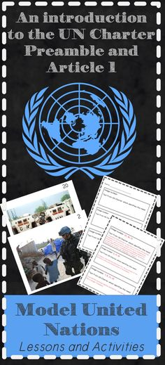 Model United Nations Lesson to introduce charter and the purpose of the UN!  This activity will acquaint students with the need for a United Nations organization in addition to their stated purpose. This lesson is based on an inquiry approach to help facilitate students' own higher-order thinking regarding the complex nature of world issues and how the United Nations approaches these challenges.