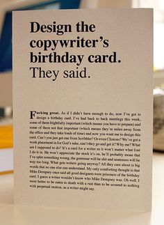 HAHA, the copywriter's birthday card. #Prose #StreamofConsciousness #Awesome