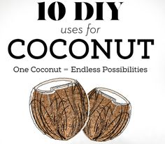 Know how to use your coconuts.