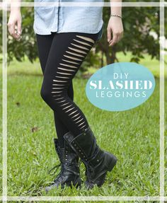 DIY slashed leggings.