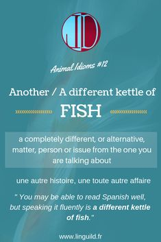 """Animal idiom of the day: """"Another/ A different kettle of fish"""" 🐟 LinguiLD /Idioms/ (Design by LinguiLD) English Idioms, English Lessons, English Grammar, English Language, Law Of Sines, Another A, Learn English Words, Proverbs, Kettle"""
