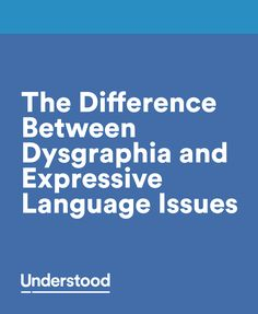 Dysgraphia and expressive language issues both affect language use and learning. Dysgraphia can make it hard to express thoughts in writing. Expressive language issues make it hard to express thoughts and ideas when speaking and writing. Compare them side by side in this chart.