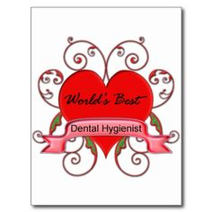 Worlds Best Dental Hygienist Post Cards