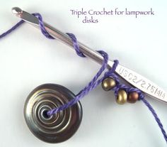 How to crochet with beads and embroidery floss -- Lampwork Diva aka Cindy Gimbrone: My Love Story: Spirals n 'Shay