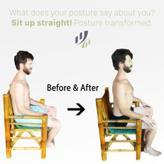What does your #posture say about you? #SitUp straight! Posture #transformed.