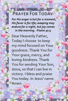 Prayer for today--His anger is but for a moment. . .