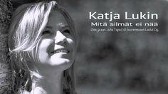Katja Lukin - Mitä silmät ei nää