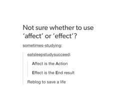 Affect vs Effect I've learnt from this post, I think of it and use it every day in class