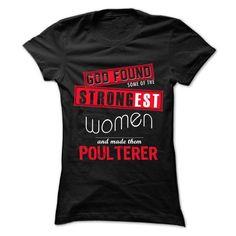 God Found Some... Women And... Poulterer 999 Cool Job S - #sweatshirt men #long sweater. BEST BUY => https://www.sunfrog.com/LifeStyle/God-Found-Some-Women-And-Poulterer-999-Cool-Job-Shirt-.html?68278