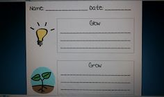 Glow and Grow -list a compliment about student's strengths, then list something the child can work on...great for conferences!  (Wards Way of Teaching: Parent Teacher Conference Ideas)