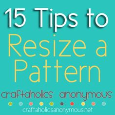 Tips to resizing a sewing pattern, sew multiple sizes with only 1 pattern.