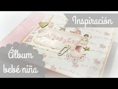 Os enseño mis proyectos: Álbum bebé niña (álbum de la planificación) - YouTube