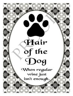 Dog Lover Dog Walker Pet Sitter Veterinarian Wine Label- Hair of the Dog