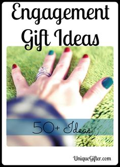 50+ Engagement Gift Ideas for both Men and Women, from manicures to shotguns to wrist watches and ring cleaning kits!     http://uniquegifter.com/engagement-gift-ideas-part-v/