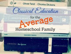 Classical Education for the Average Homeschool Family