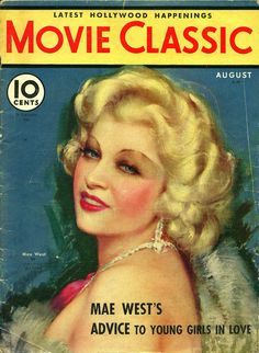 "Mae West ~ ""Movie Classic"" magazine..."