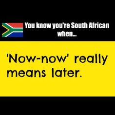 You know you're South African when… Shit South Africans Say