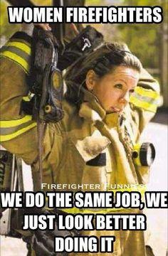 Women firefighters...