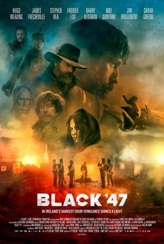 Black 47 is a new film set during the Great Irish Famine and stars Hugo Weaving (Hacksaw Ridge, The Lord of the Rings, The Matrix) and Jim Broadbent, [. 2018 Movies, Top Movies, Movies Online, Hugo Weaving, Streaming Vf, Streaming Movies, Popular Movies, Latest Movies, Hindi Movies