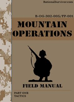 MOUNTAIN OPERATIONS - Free Digital Downloads that every prepper should have.