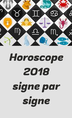 Horoscope 2018, horoscope complet pour l'année en cours, horoscope en français, votre horoscope gratuit pour tous les signes