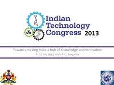 Know more about Indian Technology Congress 2013