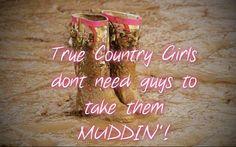 Country Girls and Muddin