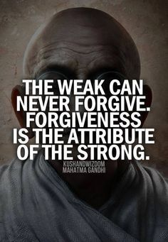 the weak can never forgive