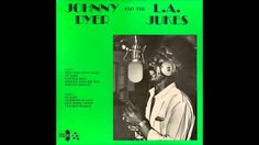 Johnny Dyer And The L.A. Jukes – Johnny Dyer And The L.A. Jukes (1983)