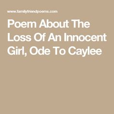 Poem About The Loss Of An Innocent Girl, Ode To Caylee