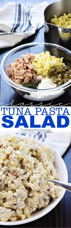 Classic Tuna Pasta Salad ~ with healthier whole wheat macaroni, hard-boiled eggs, two kind of pickles, and fresh dill in a lightened-up dressing of mayonnaise and Greek yogurt, this simple recipe is great for lunch or dinner! | FiveHeartHome.com via Samantha @ Five Heart Home
