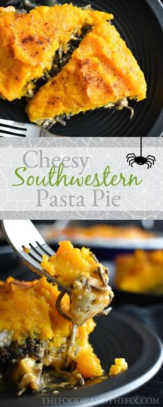 21 Day Fix Cheesy Southwestern Chicken Pasta Pie - A healthy dinner recipe fit for a Halloween feast!