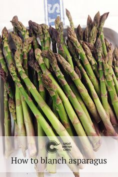 Learn how to blanch asparagus with Great British Chefs