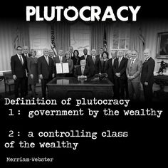 Plutocracy: Trump and his Administration - Not even counting the Billionaires and Corporations they cater and answer to . Trump Lies, Filthy Rich, Republican Party, Tell The Truth, Social Justice, Deep Thoughts, Alter, Wisdom, Humor