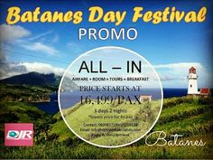 BATANES DAY FESTIVAL PROMO! Travel Period: July - September 2016 Sale Period: up to July 31, 2016 or until seats last 🌟🌟🌟🌟🌟🌟🌟🌟🌟🌟🌟🌟🌟🌟🌟🌟🌟🌟🌟🌟🌟🌟🌟🌟🌟 Inclusions: *Roundtrip Airfare *Accommodation (Homestay) *Daily Breakfast *Roundtrip Airport Transfer *North&South Batan Island Tour *Fees and Taxes (Visitors Fee, PAMB and Environment Fees) *Service of a DOT/TESDA Trained Tour Guide 🌟🌟🌟🌟🌟🌟🌟🌟🌟🌟🌟🌟🌟🌟🌟🌟🌟🌟🌟🌟🌟🌟🌟🌟🌟 FOR MORE DETAILS PLEASE CONTACT US…