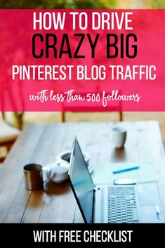 How to Drive Crazy Big Pinterest Traffic with Less than 500 Followers