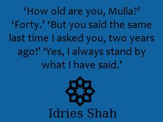 #sufism #nasrudin How old are you, Mulla?