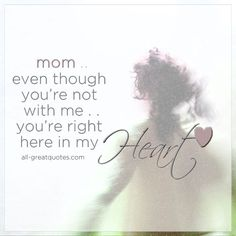 Meta description preview: Mom - Even though you're not with me on Mother's Day. You're right here in my heart card for Mother's Day In Heaven Mom In Heaven Poem, Missing Mom In Heaven, Mother's Day In Heaven, Heaven Poems, Mother In Heaven, Missing Mom Quotes, Birthday Wishes For Mother, Mom Birthday Quotes, Birthday Poems